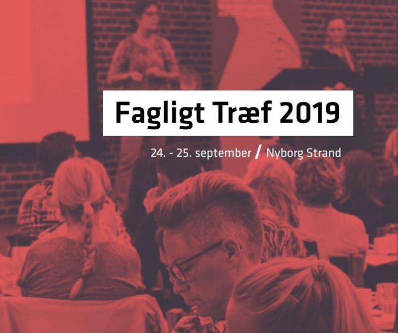 KONFERENCE: Fagligt Træf 2019 @ NYBORG STRAND | Nyborg | Danmark